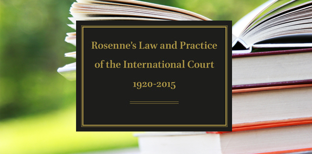 Rosenne's law and practice of international court 1920-2015