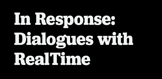 Exhibition - In Response: Dialogues with RealTime