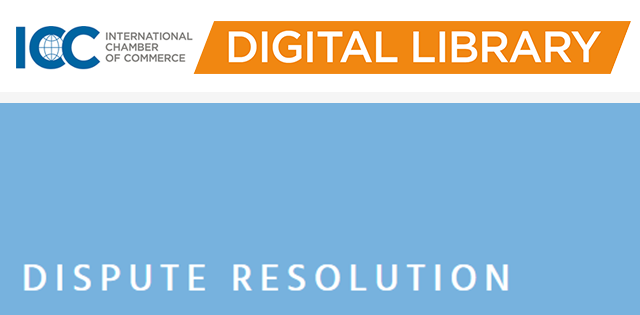 ICC Digital Library - Dispute Resolution