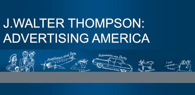 New resource - J Walter Thompson: Advertising America