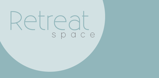 Retreat Space